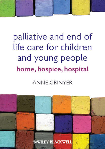 Anne Grinyer Palliative and End of Life Care for Children and Young People. Home, Hospice, Hospital r manju shree work life balance and life satisfaction of women critical care nurses