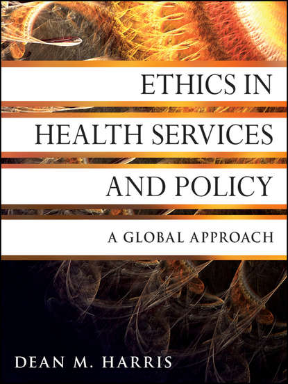 Dean Harris M. Ethics in Health Services and Policy. A Global Approach p y sun m div m d the true face of health care reform a physician and patient s perspective