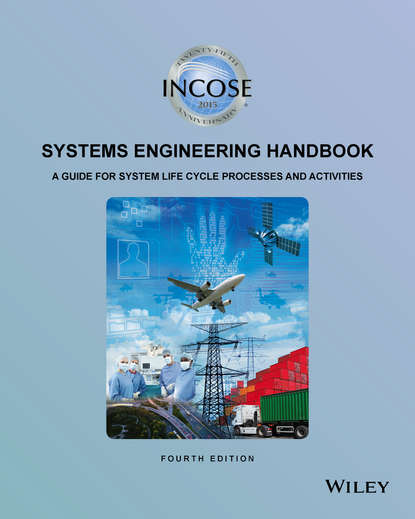 Коллектив авторов INCOSE Systems Engineering Handbook. A Guide for System Life Cycle Processes and Activities недорого