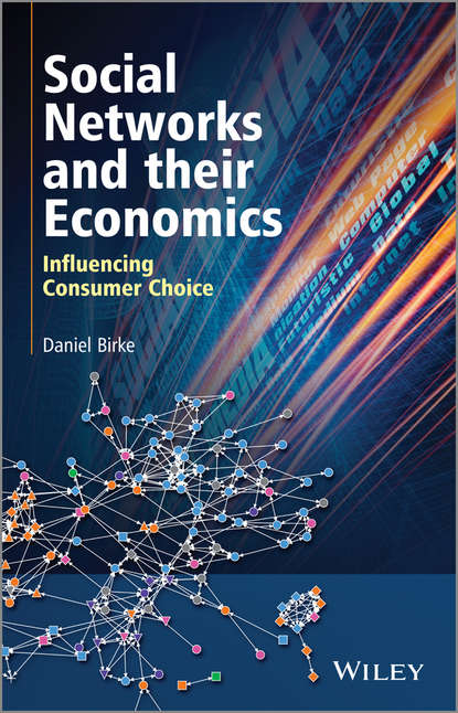 Daniel Birke Social Networks and their Economics. Influencing Consumer Choice carlos josé castillo information and influence propagation in social networks