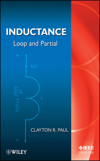 цена на Clayton Paul R. Inductance. Loop and Partial