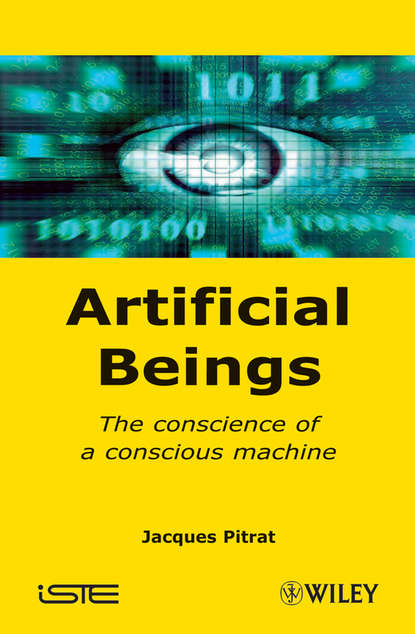 Jacques Pitrat Artificial Beings. The Conscience of a Conscious Machine недорого