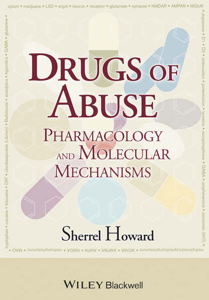 Sherrel Howard Drugs of Abuse. Pharmacology and Molecular Mechanisms pagliaro louis a handbook of child and adolescent drug and substance abuse pharmacological developmental and clinical considerations