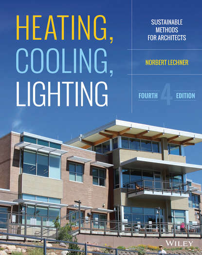 Norbert Lechner Heating, Cooling, Lighting. Sustainable Design Methods for Architects han brezet the power of design product innovation in sustainable energy technologies