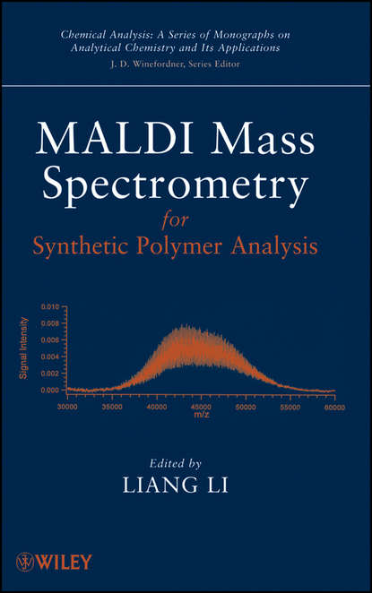 Liang Li MALDI Mass Spectrometry for Synthetic Polymer Analysis stig pedersen bjergaard bioanalysis of pharmaceuticals sample preparation separation techniques and mass spectrometry