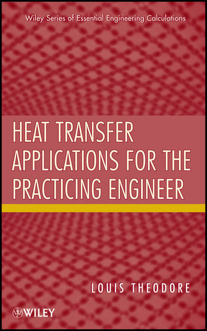 Louis Theodore Heat Transfer Applications for the Practicing Engineer louis theodore heat transfer applications for the practicing engineer isbn 9780470937211