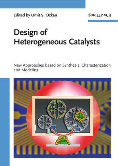 Design of Heterogeneous Catalysts. New Approaches Based on Synthesis, Characterization and Modeling