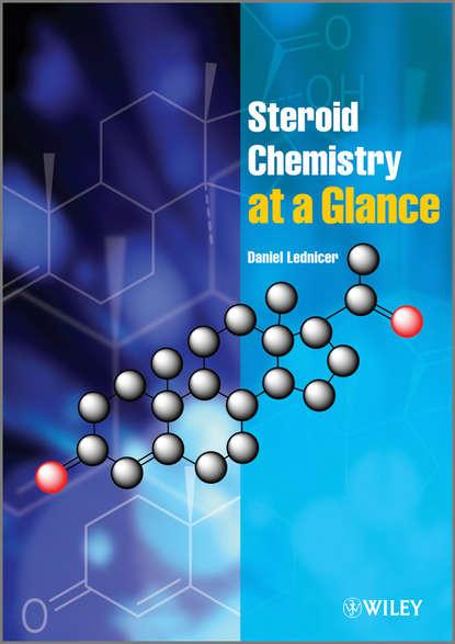 Daniel Lednicer Steroid Chemistry at a Glance недорого