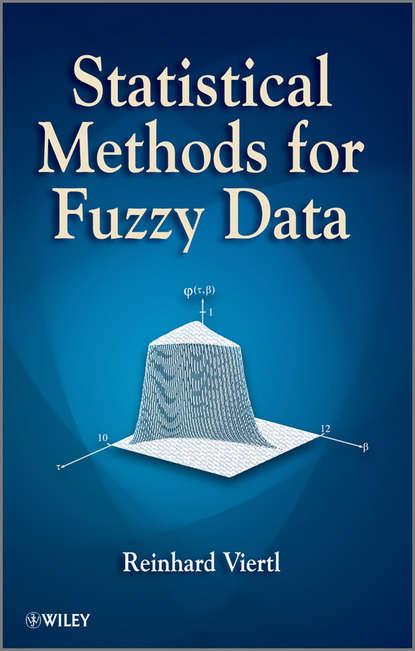 Reinhard Viertl Statistical Methods for Fuzzy Data fuzzy ideals in algebraic structures