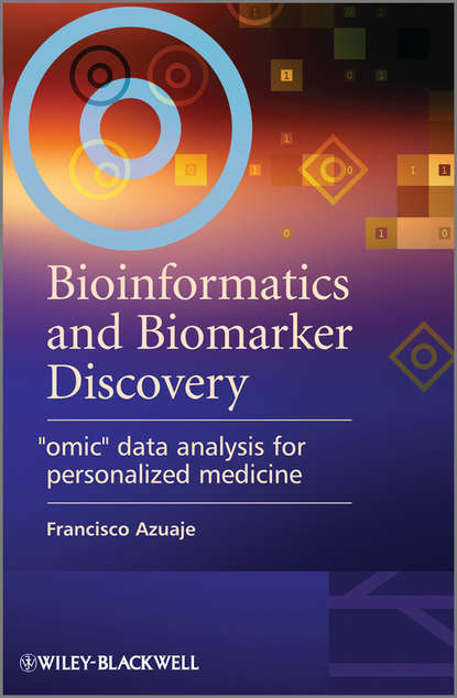 Bioinformatics and Biomarker Discovery. Omic Data Analysis for Personalized Medicine