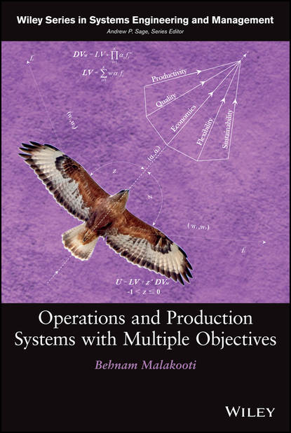 Behnam Malakooti Operations and Production Systems with Multiple Objectives camilo olaya social systems engineering the design of complexity