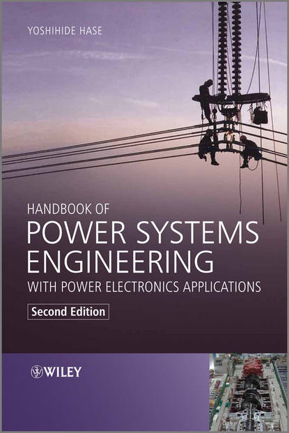 Yoshihide Hase Handbook of Power Systems Engineering with Power Electronics Applications jeremy lin electricity markets theories and applications