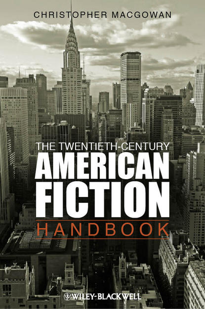 Christopher MacGowan The Twentieth-Century American Fiction Handbook peter messent the crime fiction handbook