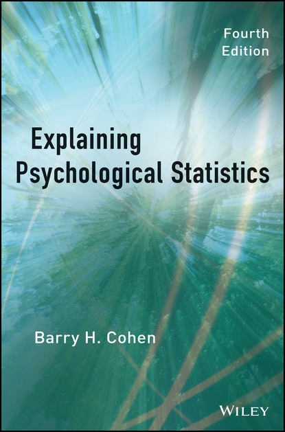 Barry Cohen H. Explaining Psychological Statistics