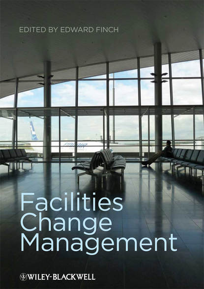 Edward Finch Facilities Change Management dennis wholey the miracle of change