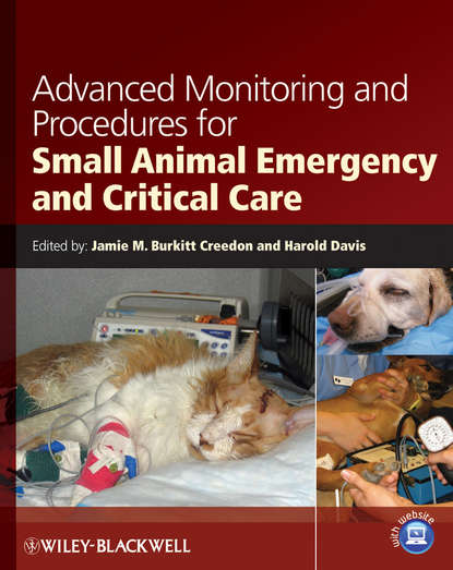 Creedon Jamie M. Advanced Monitoring and Procedures for Small Animal Emergency and Critical Care heiko balzter earth observation for land and emergency monitoring