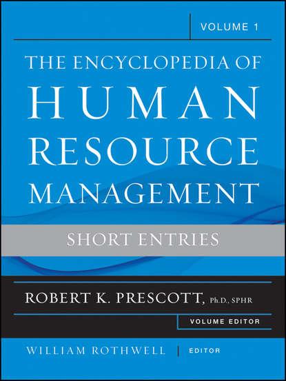 Prescott Robert K. Encyclopedia of Human Resource Management, Key Topics and Issues md parvez sazzad chowdhury human resource management in bangladesh