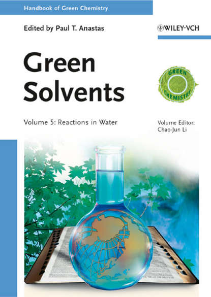 Anastas Paul T. Green Solvents. Reactions in Water walter leitner green solvents supercritical solvents