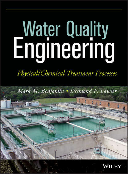 Фото - Lawler Desmond F. Water Quality Engineering. Physical / Chemical Treatment Processes prof senesi nicola biophysico chemical processes involving natural nonliving organic matter in environmental systems