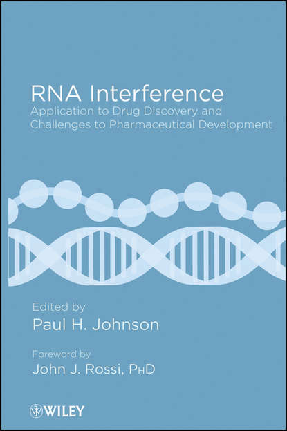 Rossi John J. RNA Interference. Application to Drug Discovery and Challenges to Pharmaceutical Development antiviral discovery against new and emerging viruses