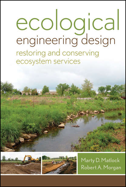 Matlock Marty D. Ecological Engineering Design. Restoring and Conserving Ecosystem Services forest ecosystem services and valuation