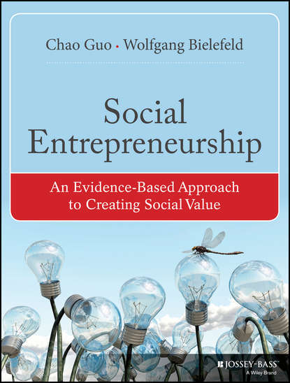 Guo Chao Social Entrepreneurship. An Evidence-Based Approach to Creating Social Value godly entrepreneurship a story of moses akande onigbinde