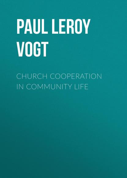Фото - Paul Leroy Vogt Church Cooperation in Community Life paul born community conversations