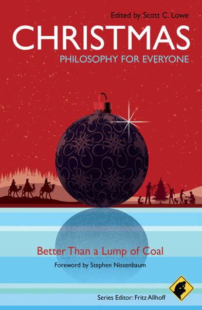 Группа авторов Christmas - Philosophy for Everyone pagans