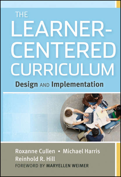 Michael Harris The Learner-Centered Curriculum. Design and Implementation
