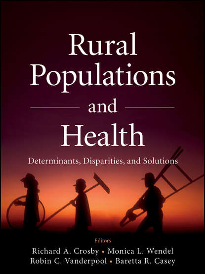Richard Crosby A. Rural Populations and Health. Determinants, Disparities, and Solutions persistence of poverty in rural ghana