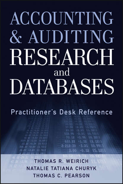 Thomas R. Weirich Accounting and Auditing Research and Databases недорого