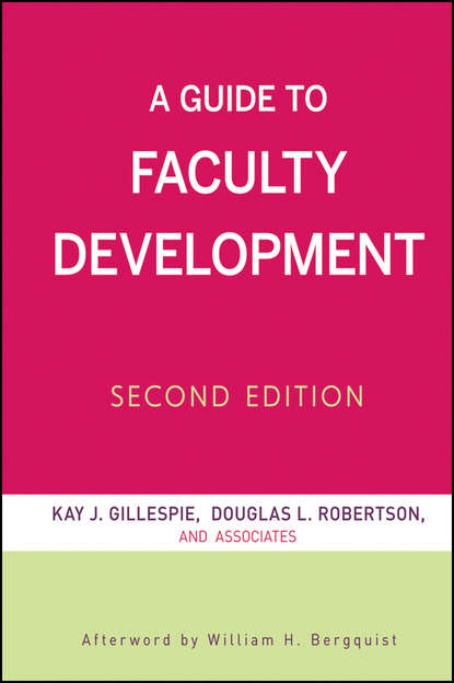 Douglas Robertson L. A Guide to Faculty Development jeffrey l buller best practices in faculty evaluation a practical guide for academic leaders