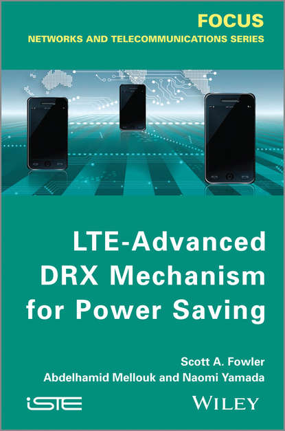 Фото - Abdelhamid Mellouk LTE-Advanced DRX Mechanism for Power Saving hossam s hassanein lte lte advanced and wimax