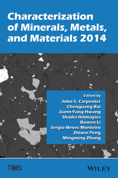Jiann-Yang Hwang Characterization of Minerals, Metals, and Materials 2014 diciti parus 4 ivory вентилятор