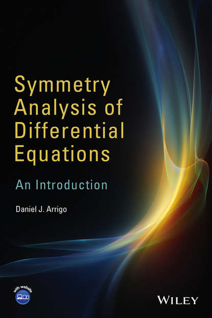 Daniel Arrigo J. Symmetry Analysis of Differential Equations. An Introduction sumit ganguly fearful symmetry