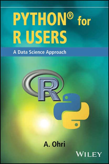 Ajay Ohri Python for R Users john paul mueller python for data science for dummies