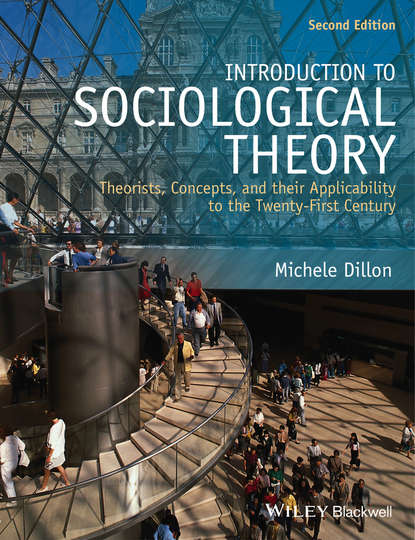 Фото - Michele Dillon Introduction to Sociological Theory stephen newman c a classical introduction to galois theory