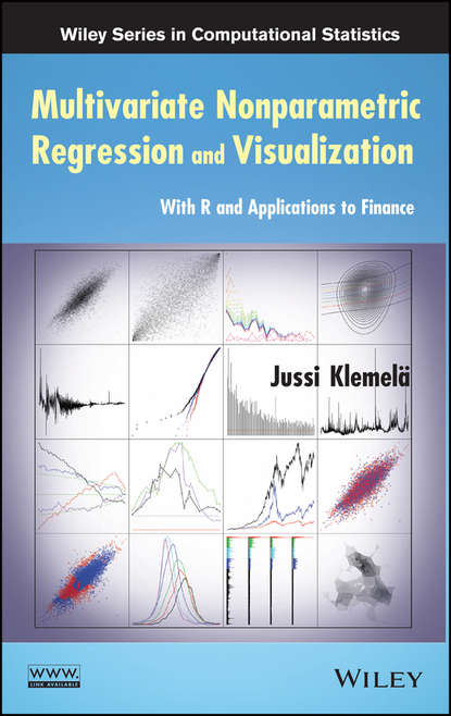 Фото - Jussi Sakari Klemelä Multivariate Nonparametric Regression and Visualization mikhail s nikulin nonparametric tests for complete data