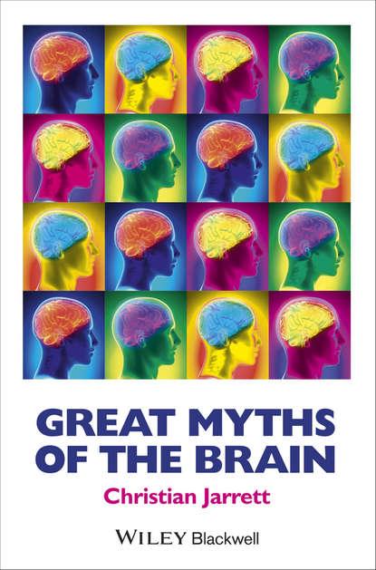 Christian Jarrett Great Myths of the Brain richard peterson l inside the investor s brain the power of mind over money isbn 9780470165904