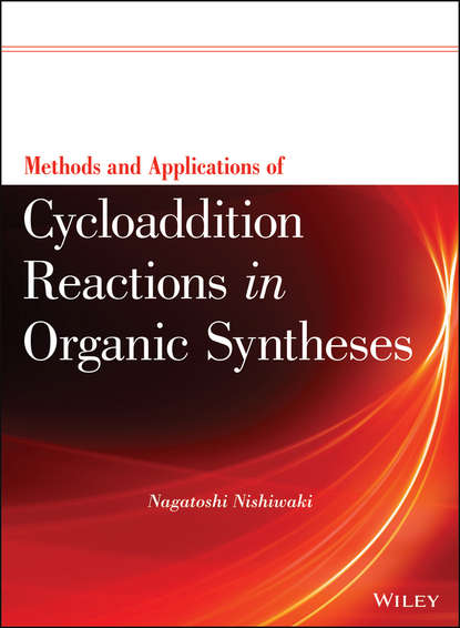 Фото - Группа авторов Methods and Applications of Cycloaddition Reactions in Organic Syntheses группа авторов applications of metal organic frameworks and their derived materials