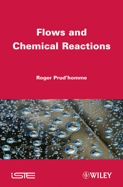 Фото - Roger Prud'homme Flows and Chemical Reactions janet carsten blood will out essays on liquid transfers and flows