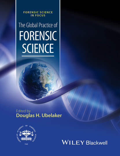 Фото - Группа авторов The Global Practice of Forensic Science jay siegel forensic chemistry fundamentals and applications