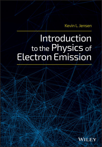 Kevin L. Jensen Introduction to the Physics of Electron Emission numerical solution of electron number density