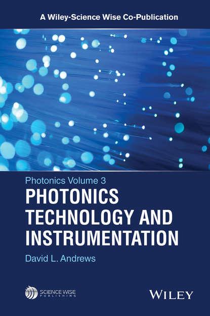 Фото - David L. Andrews Photonics, Volume 3 salah obayya computational liquid crystal photonics fundamentals modelling and applications