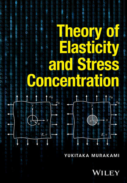 Yukitaka Murakami Theory of Elasticity and Stress Concentration theron dumont the power of concentration