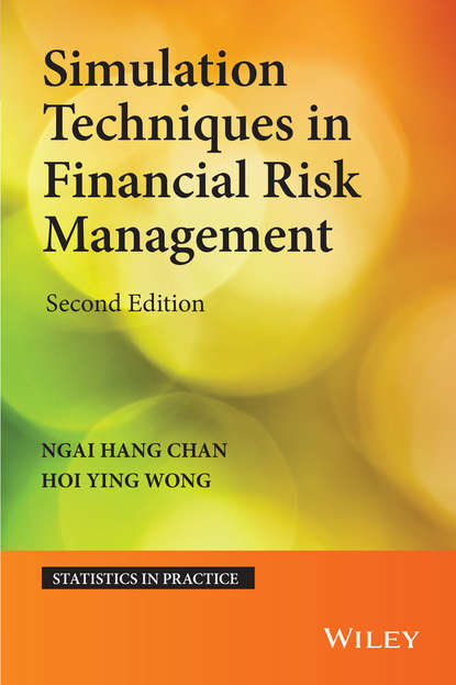 Фото - Ngai Hang Chan Simulation Techniques in Financial Risk Management antoine savine modern computational finance aad and parallel simulations