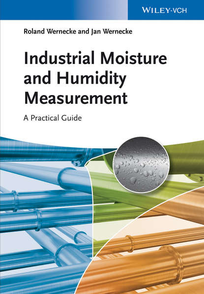 Roland Wernecke Industrial Moisture and Humidity Measurement. A Practical Guide electronic processes in solids