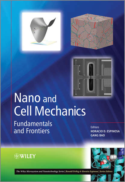 Gang Bao Nano and Cell Mechanics. Fundamentals and Frontiers maurice lemaire mechanics and uncertainty
