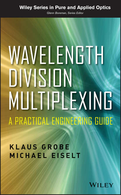Klaus Grobe Wavelength Division Multiplexing. A Practical Engineering Guide abbé 1820 1892 bacuez the divine office considered from a devotional point of view