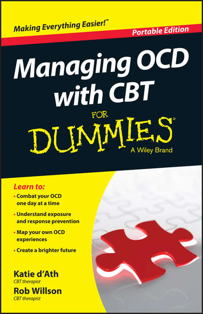 Фото - Rob Willson Managing OCD with CBT For Dummies brian thomson managing depression with cbt for dummies